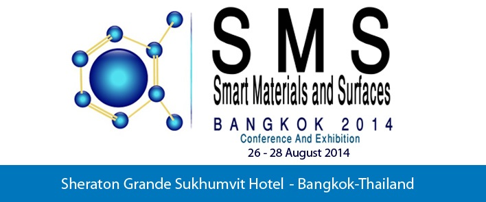 Smart Materials and Surfaces Conference - Bangkok, Thailand.