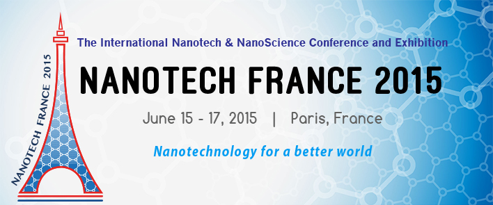 Nanotech France 2015 Conference and Exhibition - Paris, France