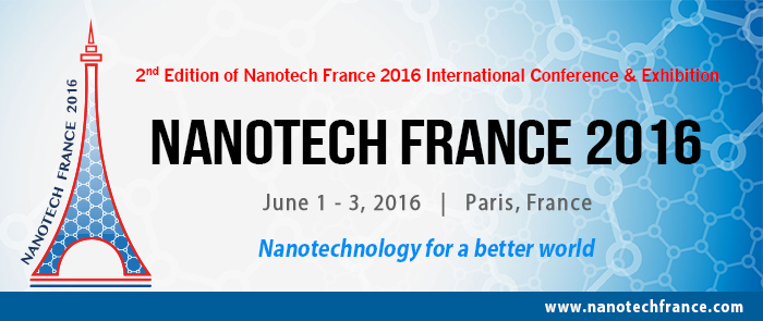 Nanotech France 2016 Conference and Exhibition - Paris, France
