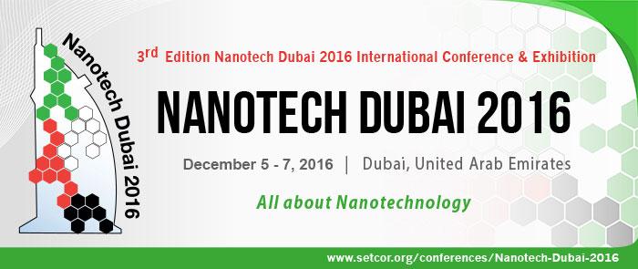 3rd Edition Nanotech Dubai 2016 Conference and Exhibition