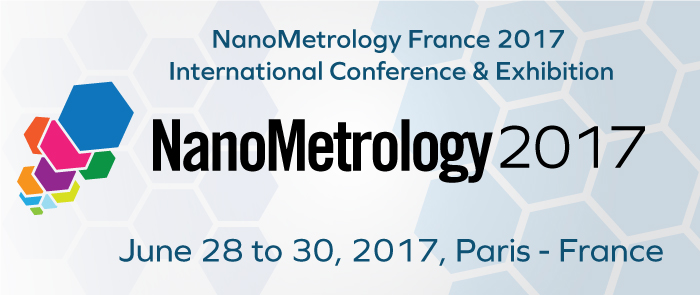 NanoMetrology France 2017 Conference & Exhibition - Paris, France