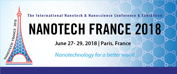 Nanotech France 2018 Conference and Exhibition - Paris, France
