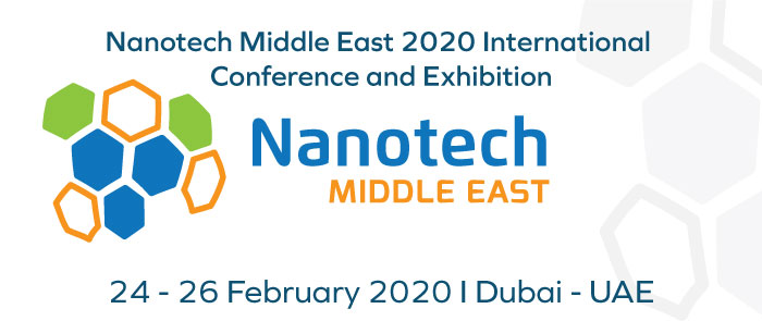 Nanotech Middle East 2020 Conference and Exhibition, 3rd to 5th November, 2019 - Dubai, UAE